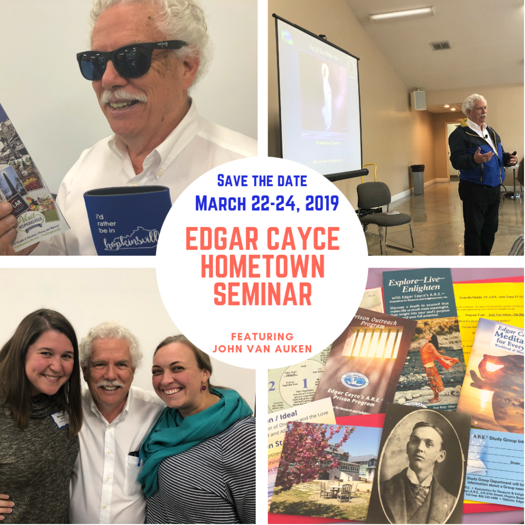 Edgar Cayce Hometown Seminar: March 22-24, 2019